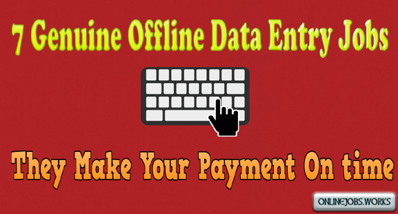 genuine offline data entry jobs without investment offline typing jobs free registration offline typing jobs without any fees or registration charge offline typing jobs without registration fee part time typing jobs from home without investment online 100 vacancies