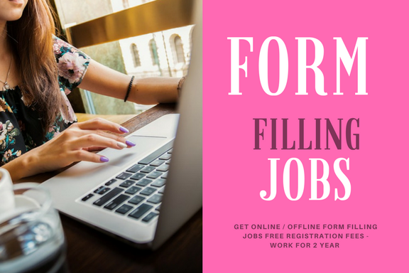 Form filling jobs without investment
