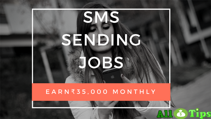 SMS Sending jobs to earn money from home