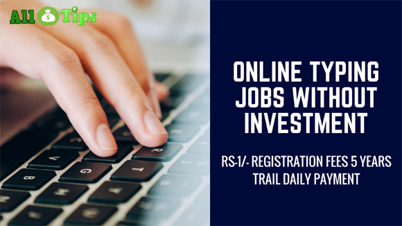 Online Typing Jobs without Investment – Daily Rs-1950 payment
