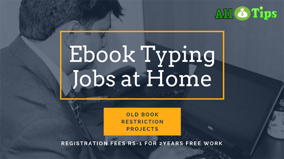 ebook Typing Jobs at Home (Old Book Restriction) Reg  fees Rs-1/2Year